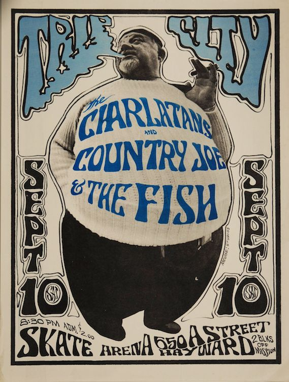A rare East Bay gig for the Charlatans, with Country Joe & the Fish, in 1966. Poster by Stanley Mouse and Alton Kelley, via Psychedelic Art Exchange.