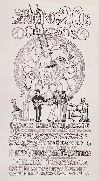 "This poster by George Hunter and Nathan Terre, who was the Charlatans' manager for a short period of time, was created toward the end of the band's spring 1967 residency at Varni's Roaring Twenties, an upscale strip joint in North Beach, but it was never used because the band was either fired for not playing a cover of ""Winchester Cathedral"" or quit when the club owner refused to pay them a union rate—or both."
