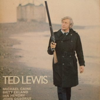 Ted Lewis, his Brit Noir Novel 'Jack's Return Home' and the Movie 'Get Carter'