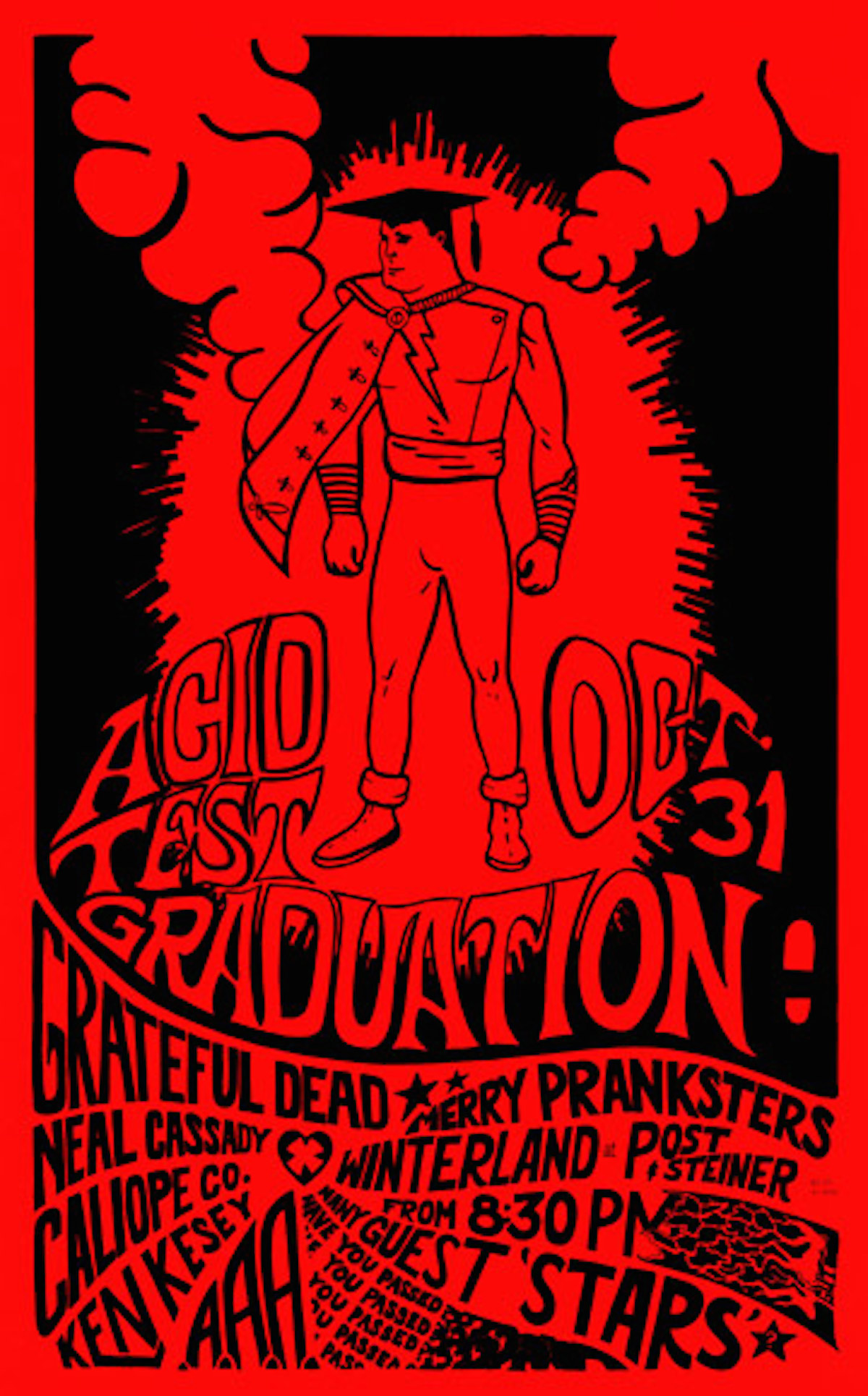 LSD Acid Merry PrankstersGrateful deadThis show, whose poster was created by a Hells Angel and Merry Prankster who went by the name Gut, was canceled by rock promoter Bill Graham.