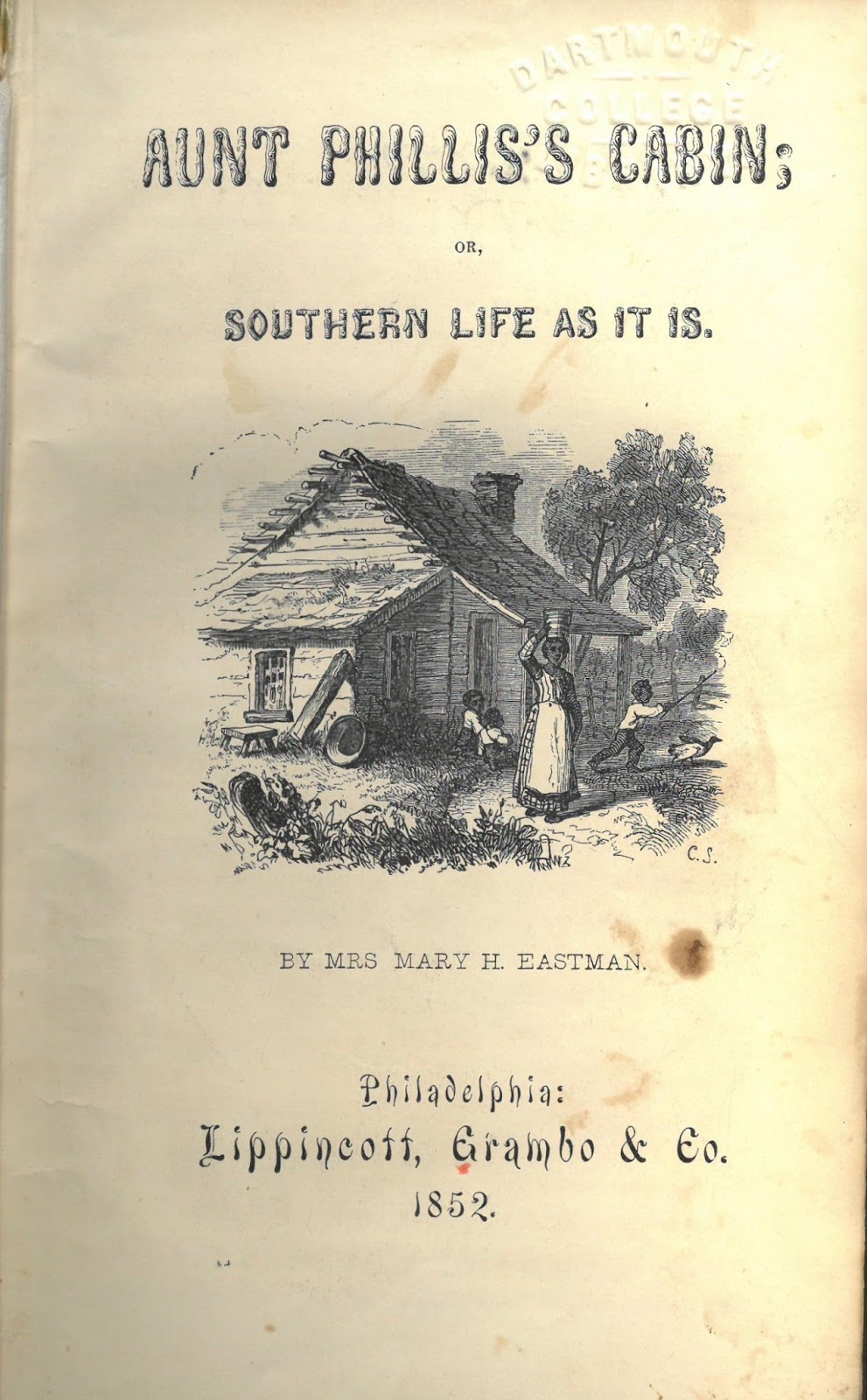 Aunt Phillis's Cabin, or, Southern Life As it Is cover