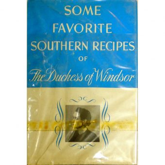 The Duchess of Windsor's Wartime Cook Book 1942