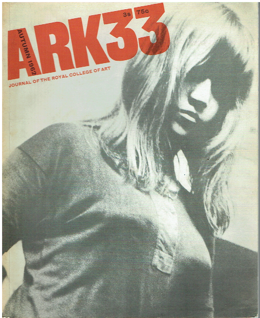Cover, Ark 33, Autumn 1962. Photography: Keith Branscombe