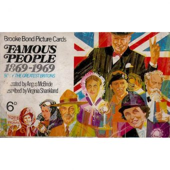 The Last of Empire: Brooke Bond Picture Cards of Famous People 1869-1969