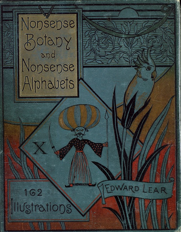 Nonsense Botany and Nonsense Alphabets by Edward Lear, 1899