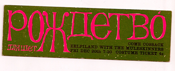 """Come Cossack"": Ticket designed by Bubbles for The Muleskinners' Christmas 1964 gig on Eel Pie Island"