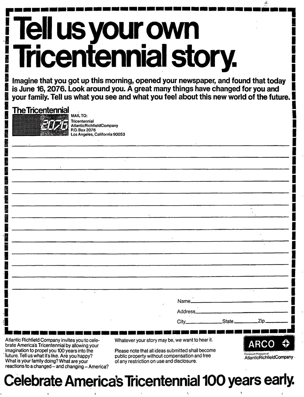 tricentennial The advertisement below appeared in the June 16, 1976 Oakland Tribune (Oakland, CA) and asked for submissions from the general public.
