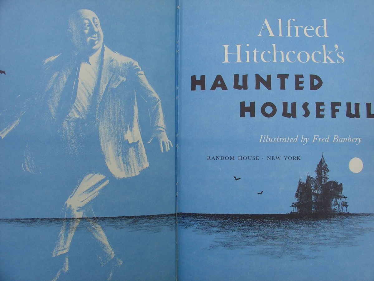 Alfred Hitchcock's haunted house Fred Banbery'