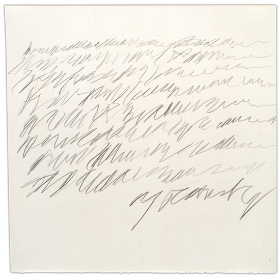 Cy Twombly, from Letter of Resignation
