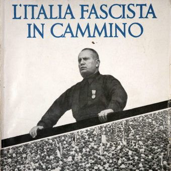 How Mussolini Won the Propaganda War: 1922-1943
