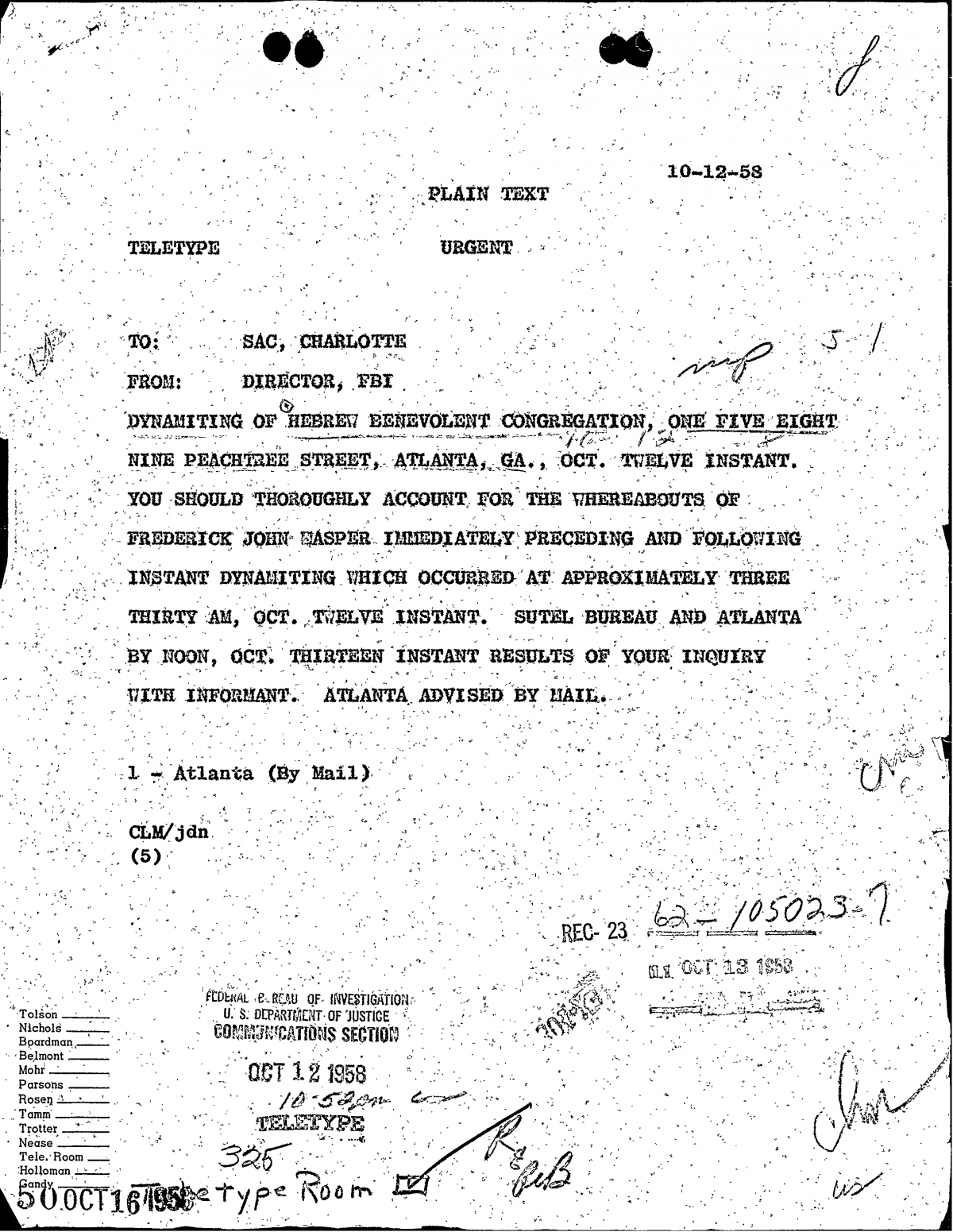 "FBI teletype sent immediately after the Hebrew Benevolent Congregation Temple bombing, instructing agents to ""thoroughly account for the whereabouts of Frederick John Kasper"" before and after the time of the explosion"