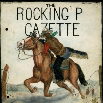 The Rocking P Gazette – 1923-1924 : The Homemade Newspaper From Canada's Frontier Produced By Two Young Sisters