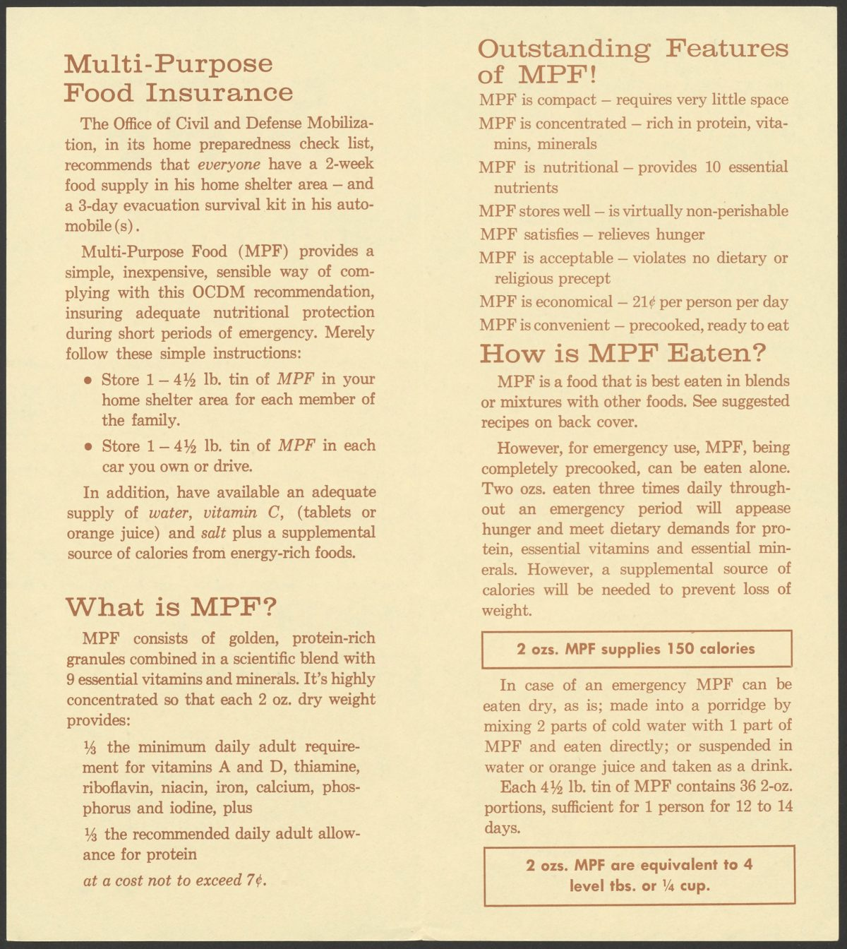 MPF, Multi-Purpose Food: a simple answer to the food storage problem for civil defense