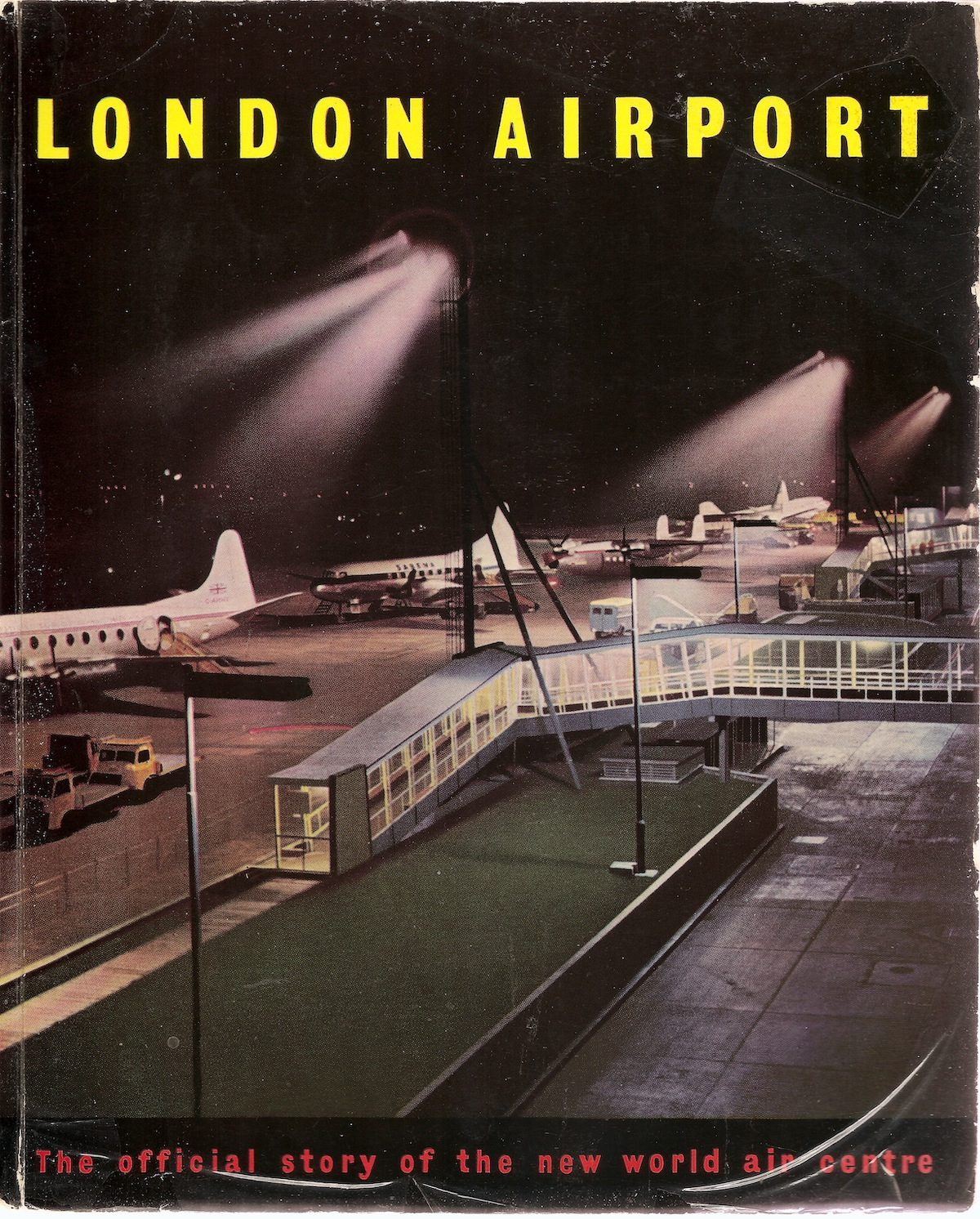 Guide to London Heathrow Airport - 1956 The glossy front cover to the 1956 official guide to the then reconstructed Heathrow Airport.