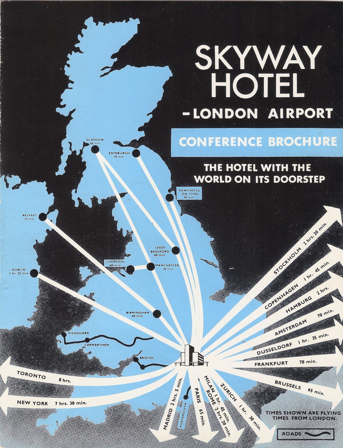 Skyway Hotel, London Heathrow Airport - conference brochure, c1960 The Skyway Hotel graphically demonstrating that they were at the centre of the world. This brochure is very 'of its age' - the high-tech, glamour of the airport - the hub of the modern world